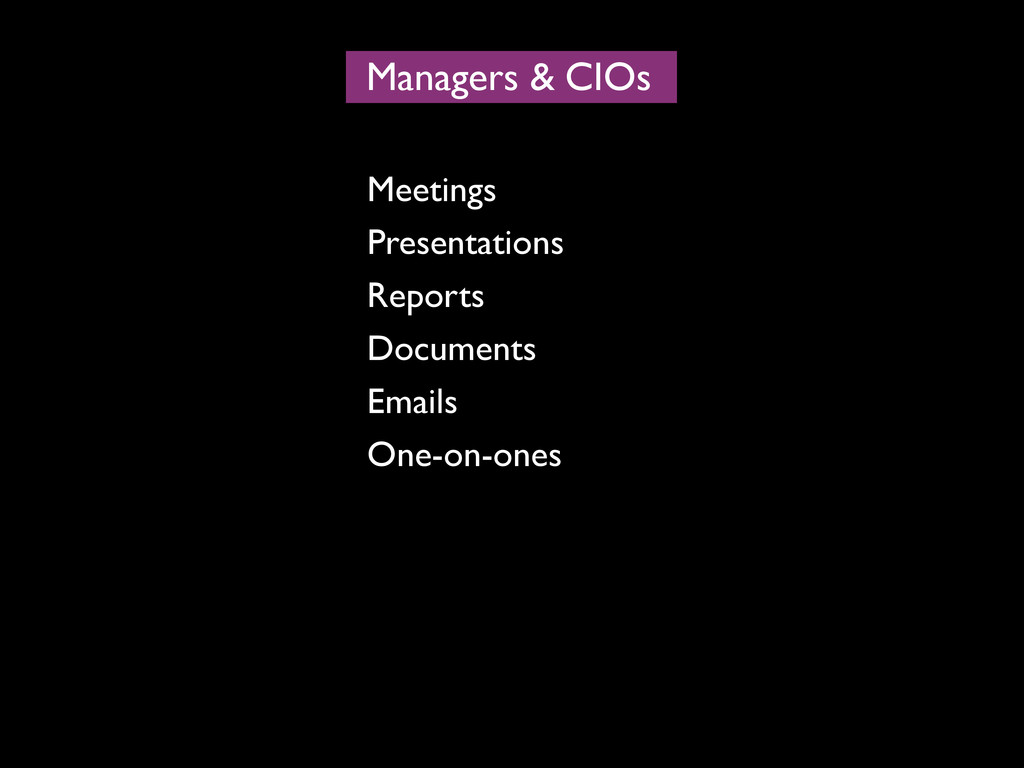 Managers CIOs & Meetings Presentations Reports ...