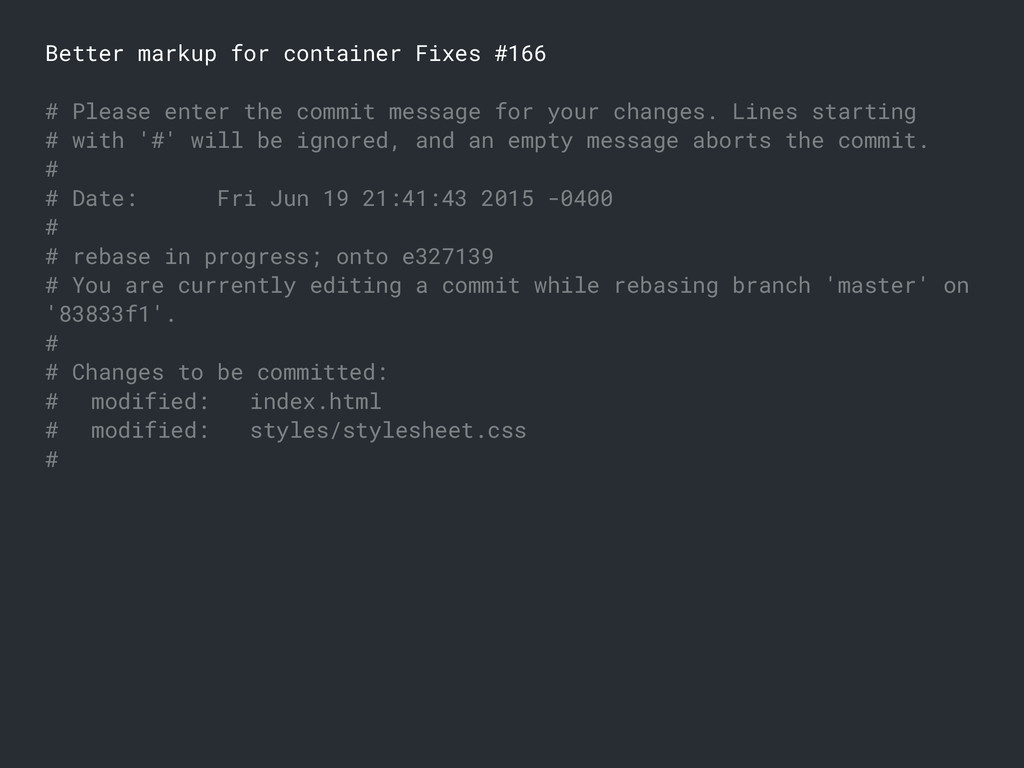 Better markup for container Fixes #166 # Please...