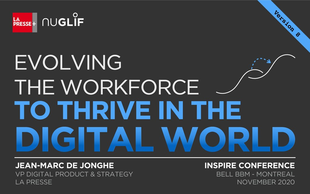 EVOLVING THE WORKFORCE TO THRIVE IN THE DIGITAL...