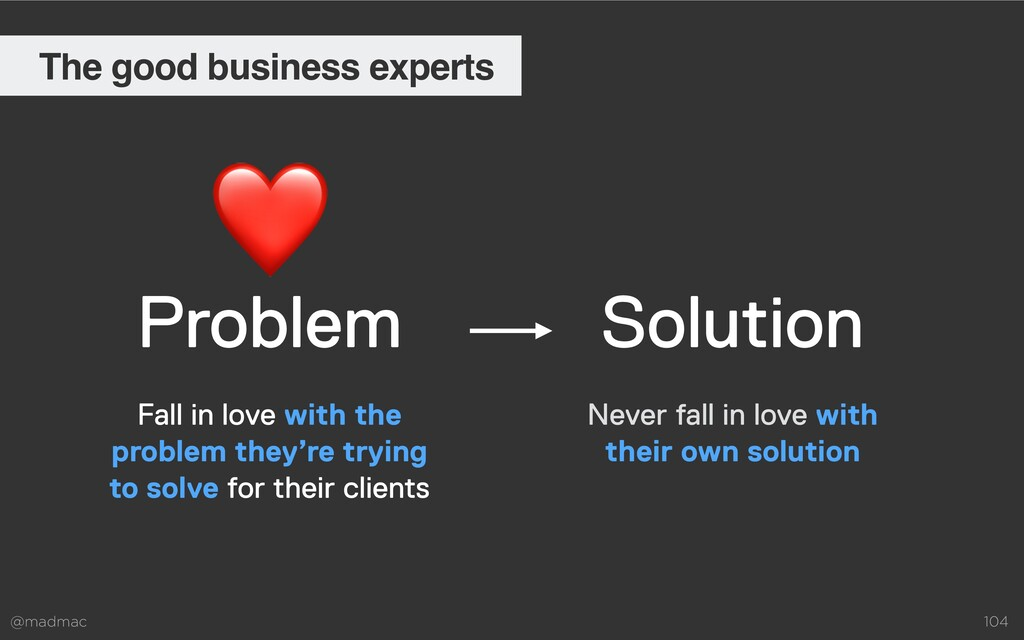 @madmac 104 Problem Solution Never fall in love...