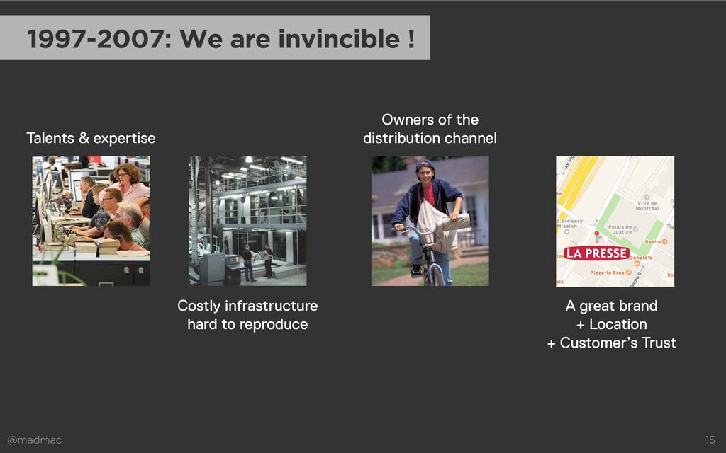 @madmac 15 1997-2007: We are invincible ! Costl...