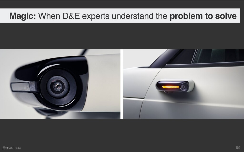 @madmac 99 Magic: When D&E experts understand t...