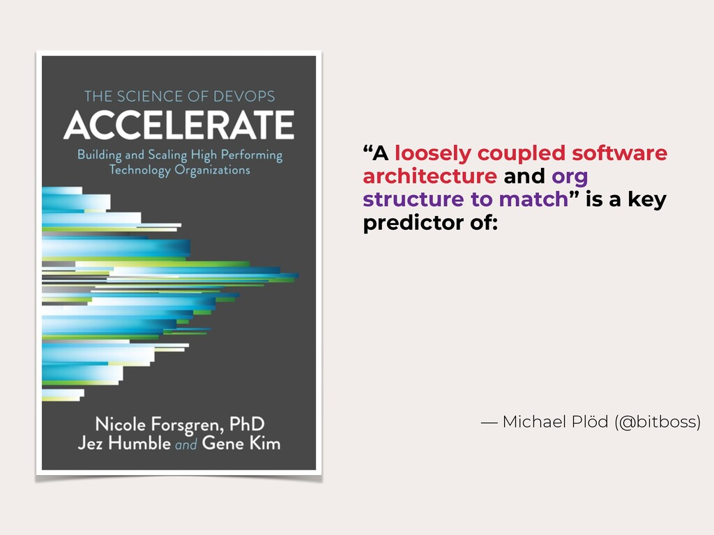 """""""A loosely coupled software architecture and or..."""