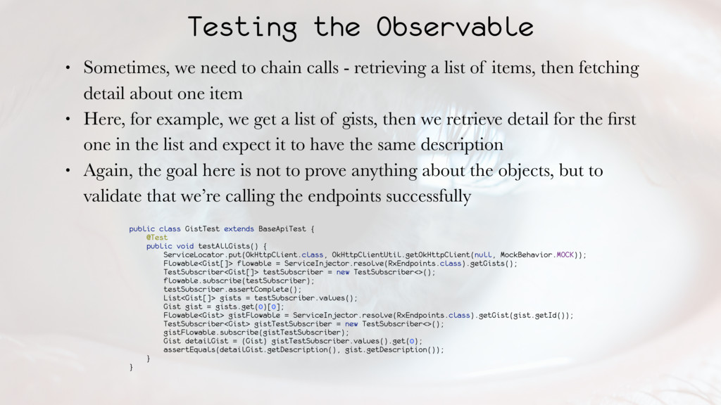 Testing the Observable • Sometimes, we need to ...