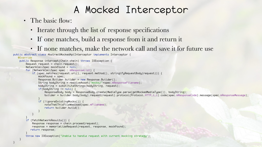 A Mocked Interceptor • The basic flow: • Iterate...