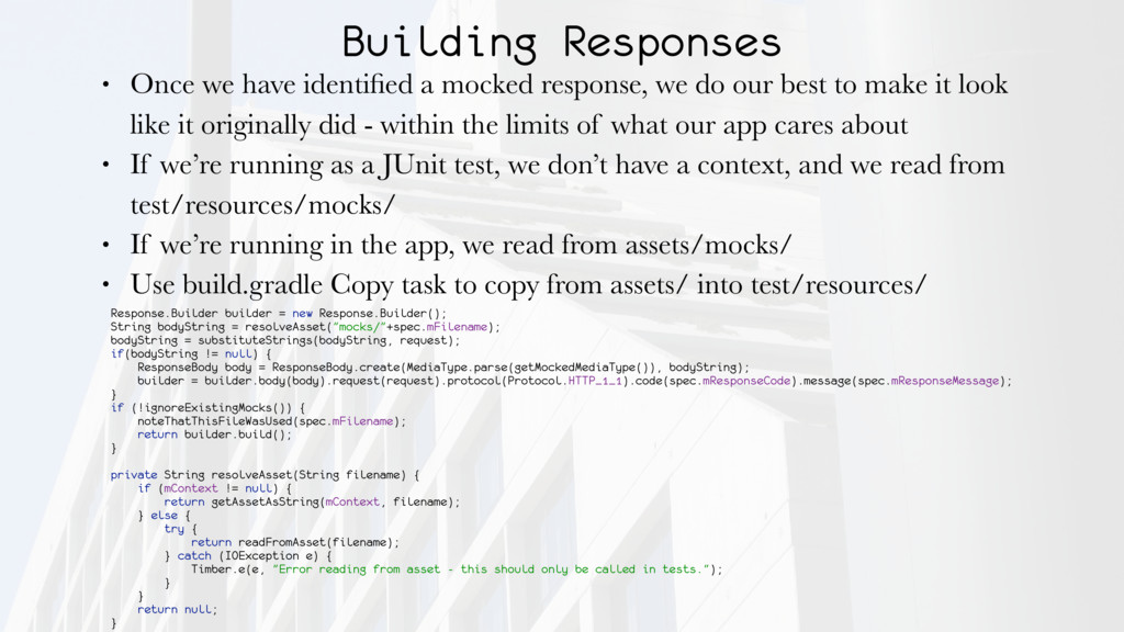 Building Responses • Once we have identified a m...