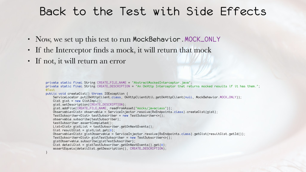 Back to the Test with Side Effects • Now, we se...
