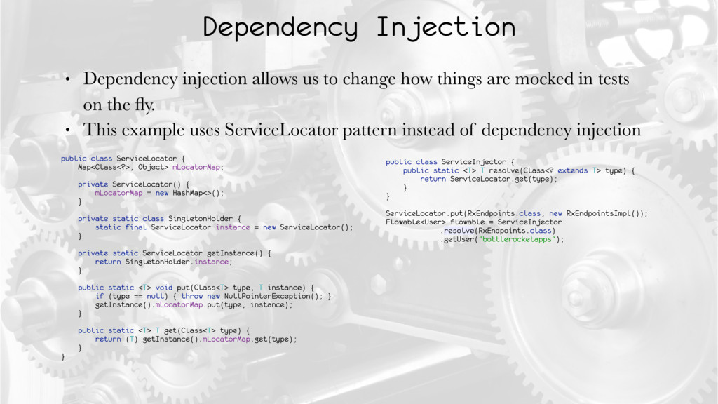 Dependency Injection • Dependency injection all...