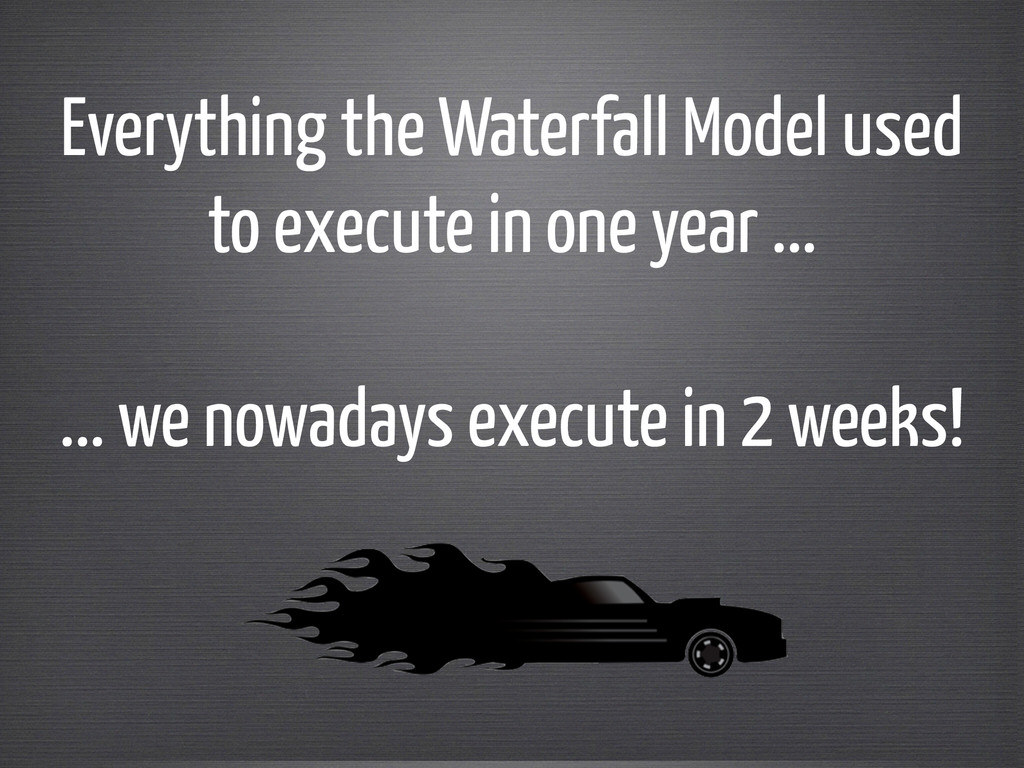 Everything the Waterfall Model used to execute ...