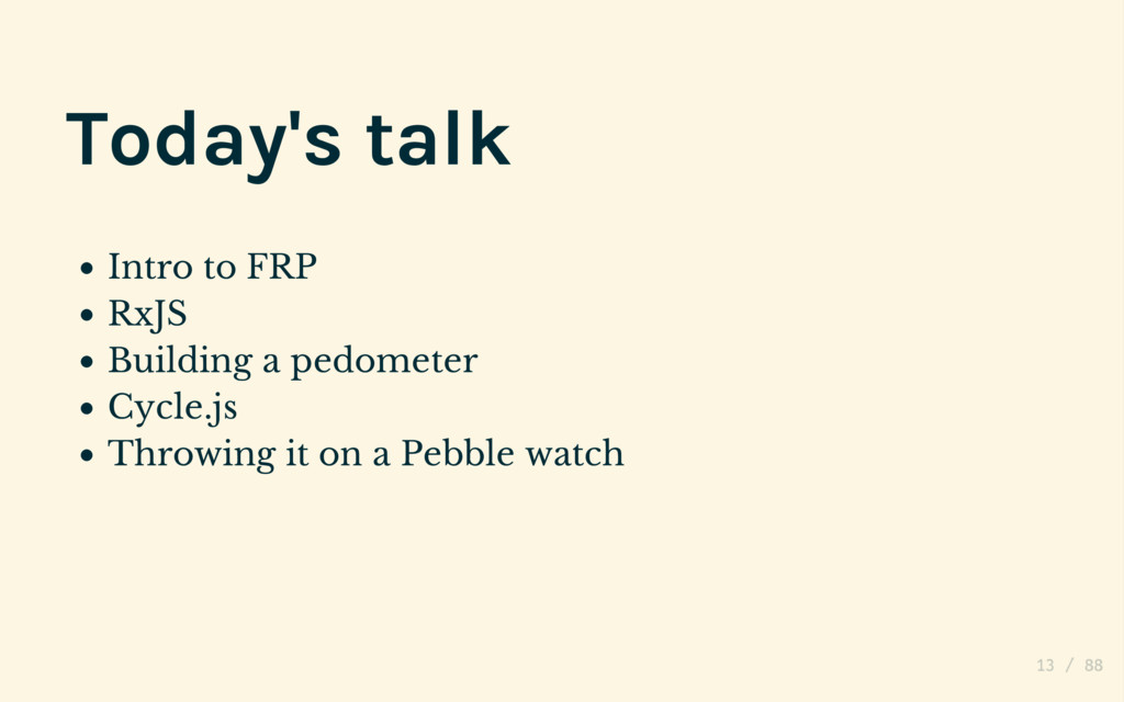 (Couch potatoes unite.) Today's talk Intro to F...