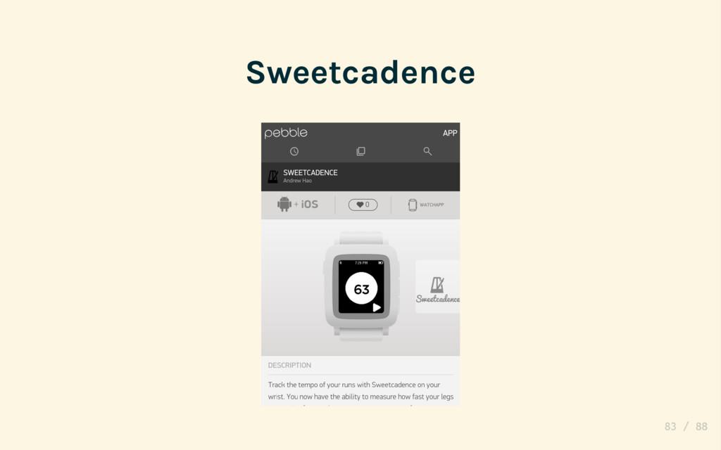 Sweetcadence