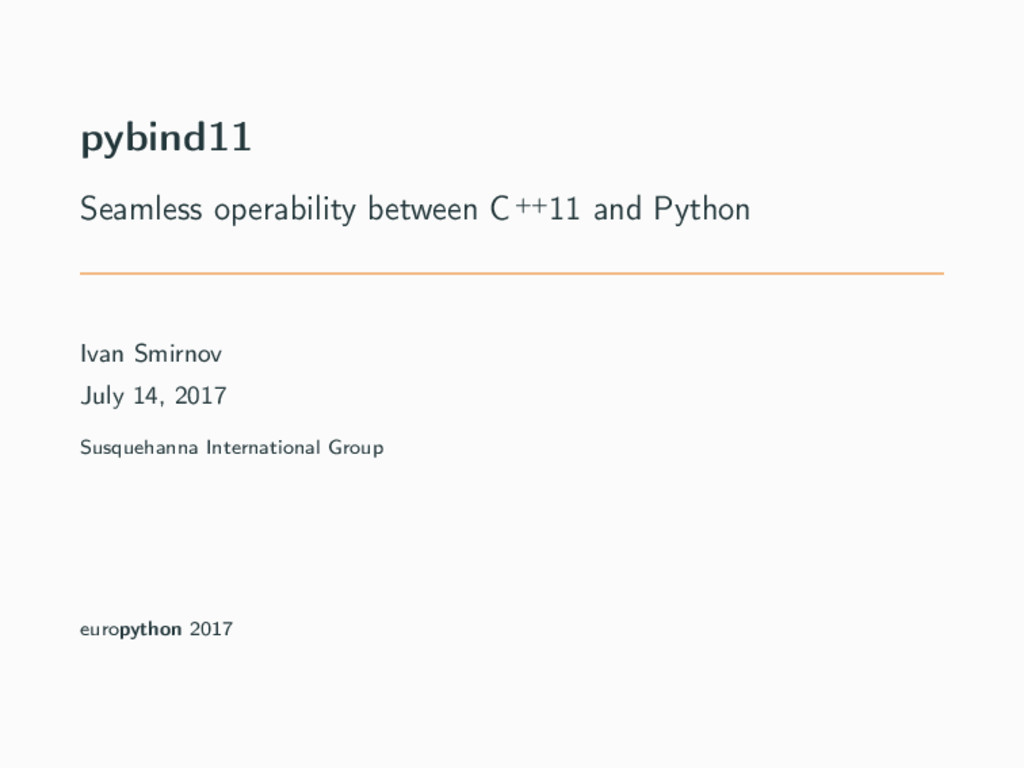 pybind11 Seamless operability between C++11 and...