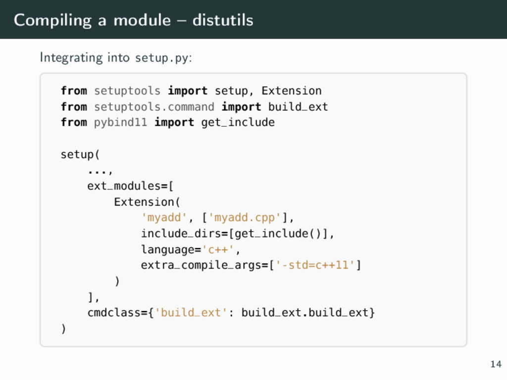 Compiling a module – distutils Integrating into...