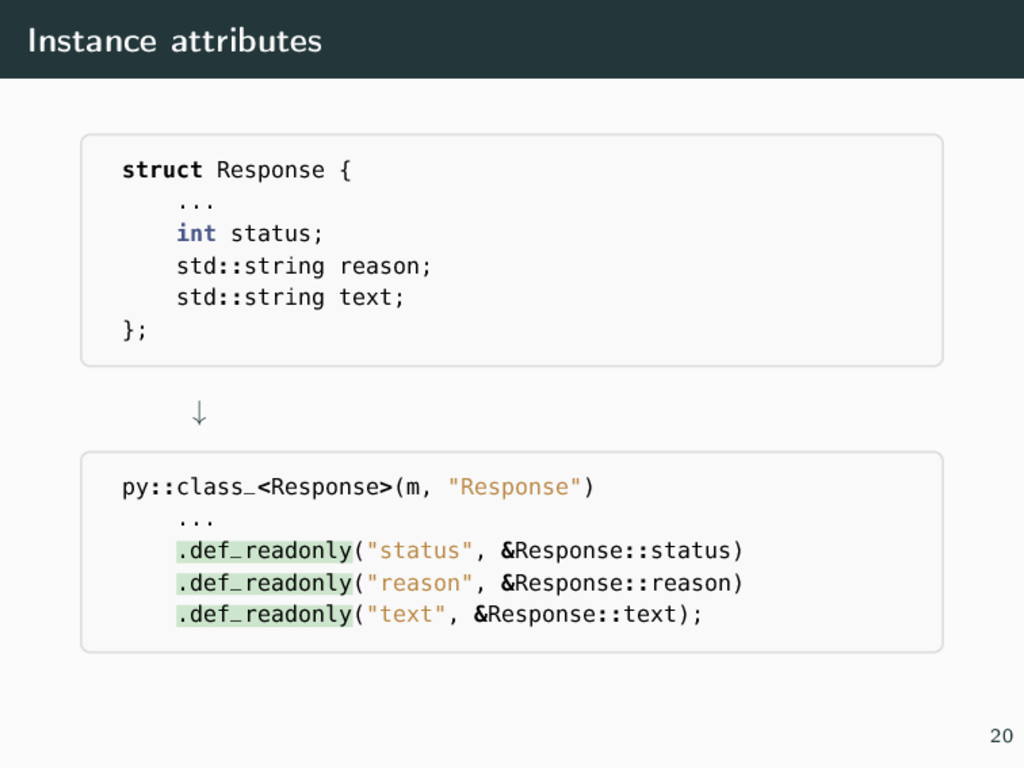 Instance attributes struct Response { ... int s...