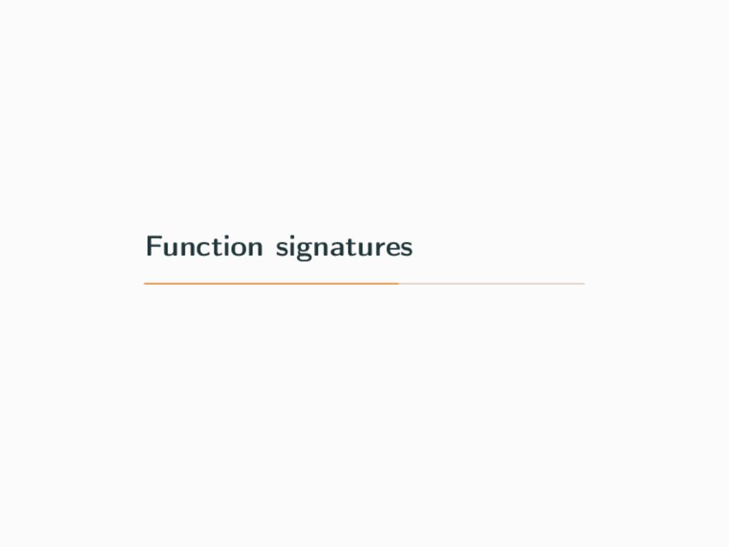 Function signatures