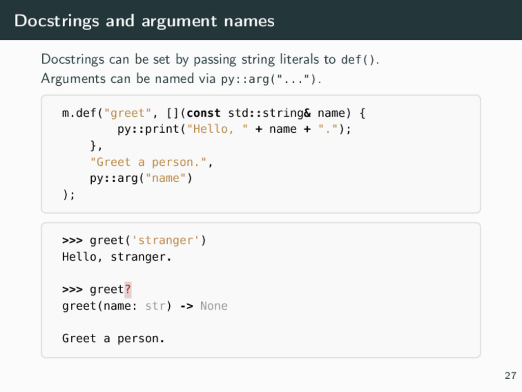 Docstrings and argument names Docstrings can be...