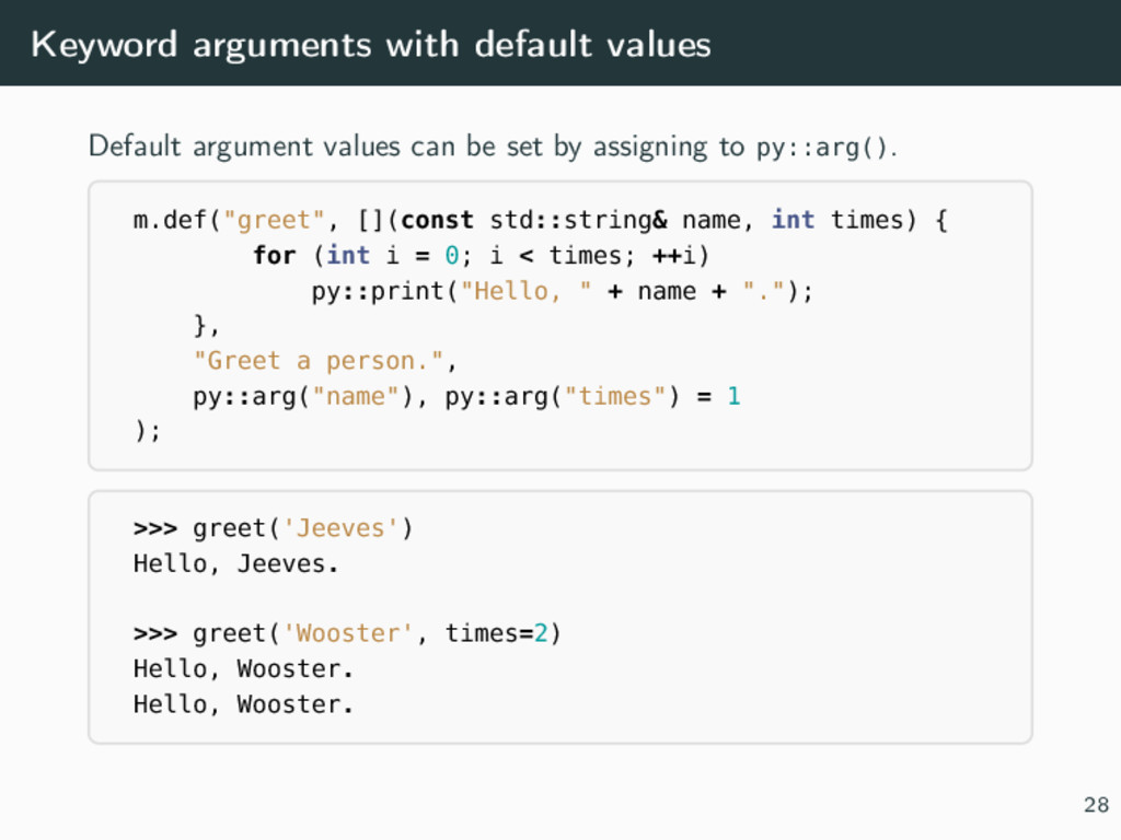 Keyword arguments with default values Default a...