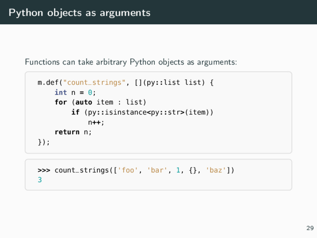 Python objects as arguments Functions can take ...