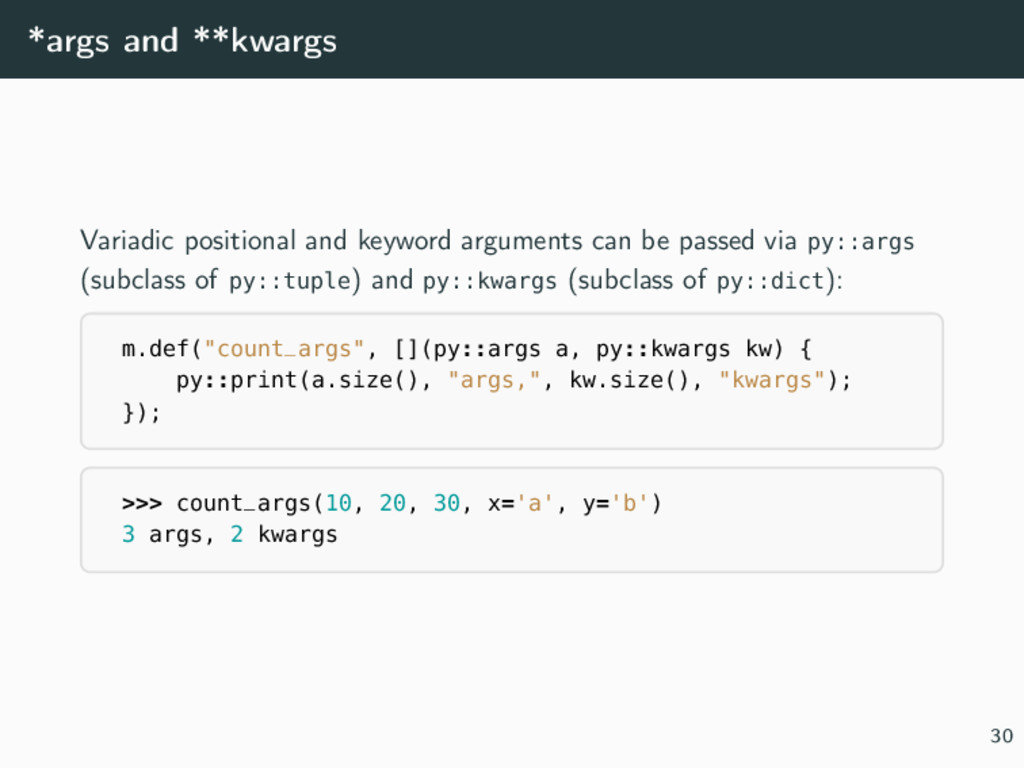 *args and **kwargs Variadic positional and keyw...