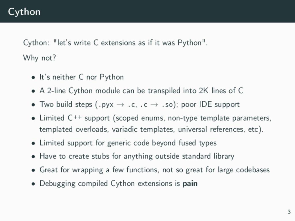 "Cython Cython: ""let's write C extensions as if ..."
