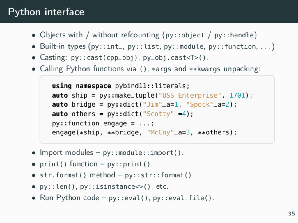Python interface • Objects with / without refco...