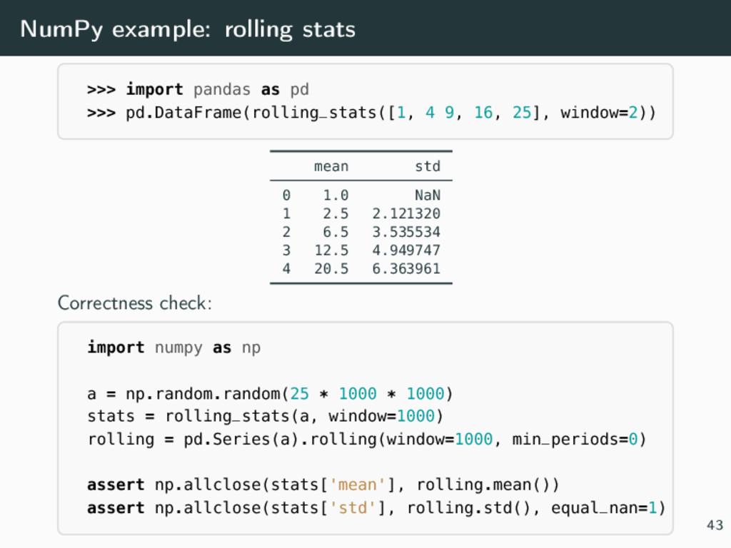 NumPy example: rolling stats >>> import pandas ...