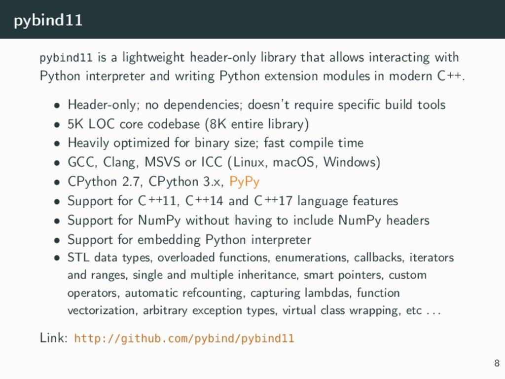 pybind11 pybind11 is a lightweight header-only ...
