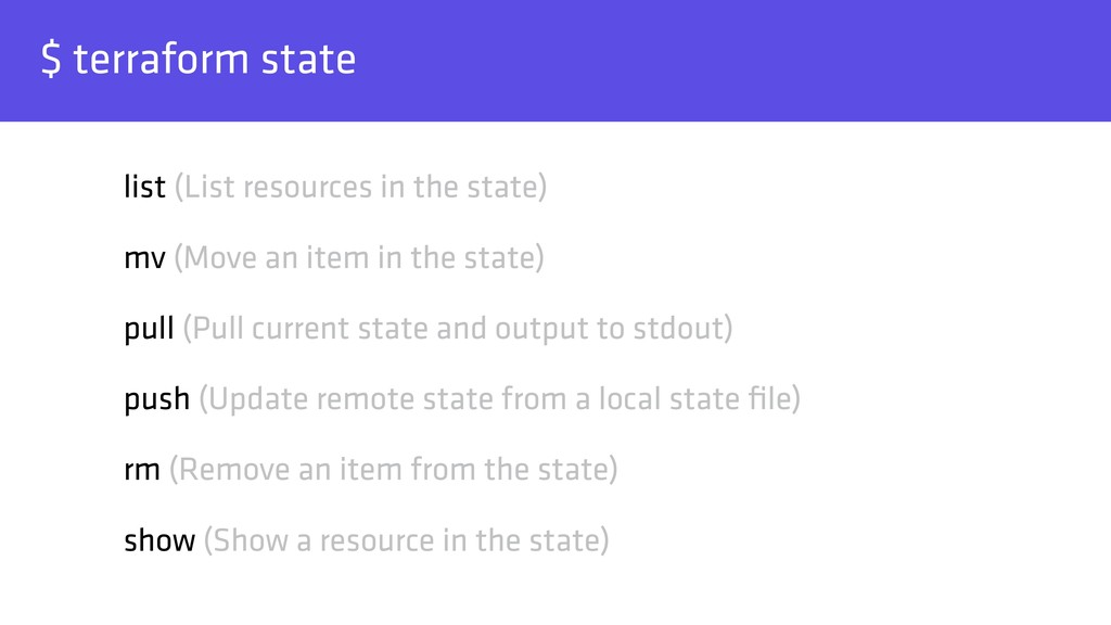 $ terraform state list (List resources in the s...