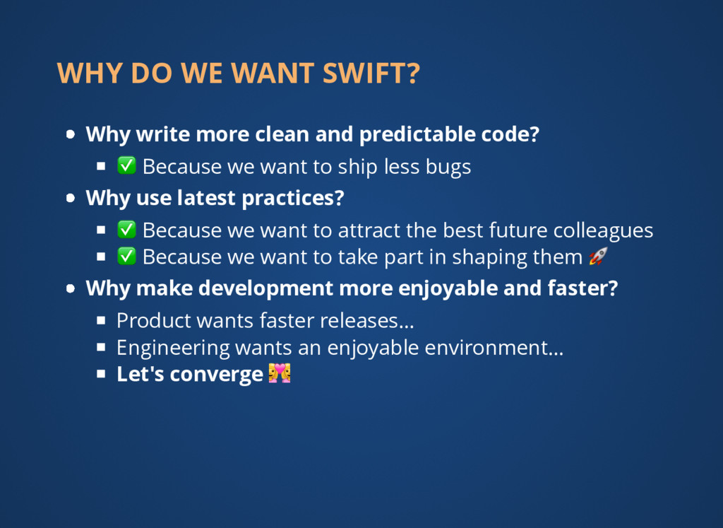 WHY DO WE WANT SWIFT? Why write more clean and ...