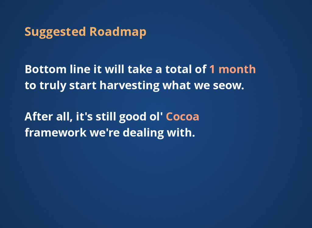 Suggested Roadmap Bottom line it will take a to...