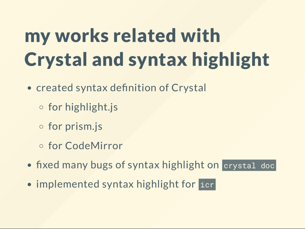 my works related with Crystal and syntax highli...