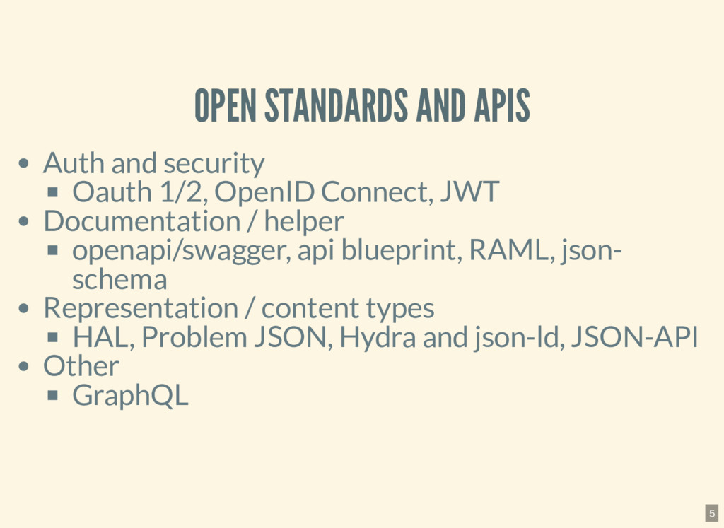 OPEN STANDARDS AND APIS Auth and security Oauth...
