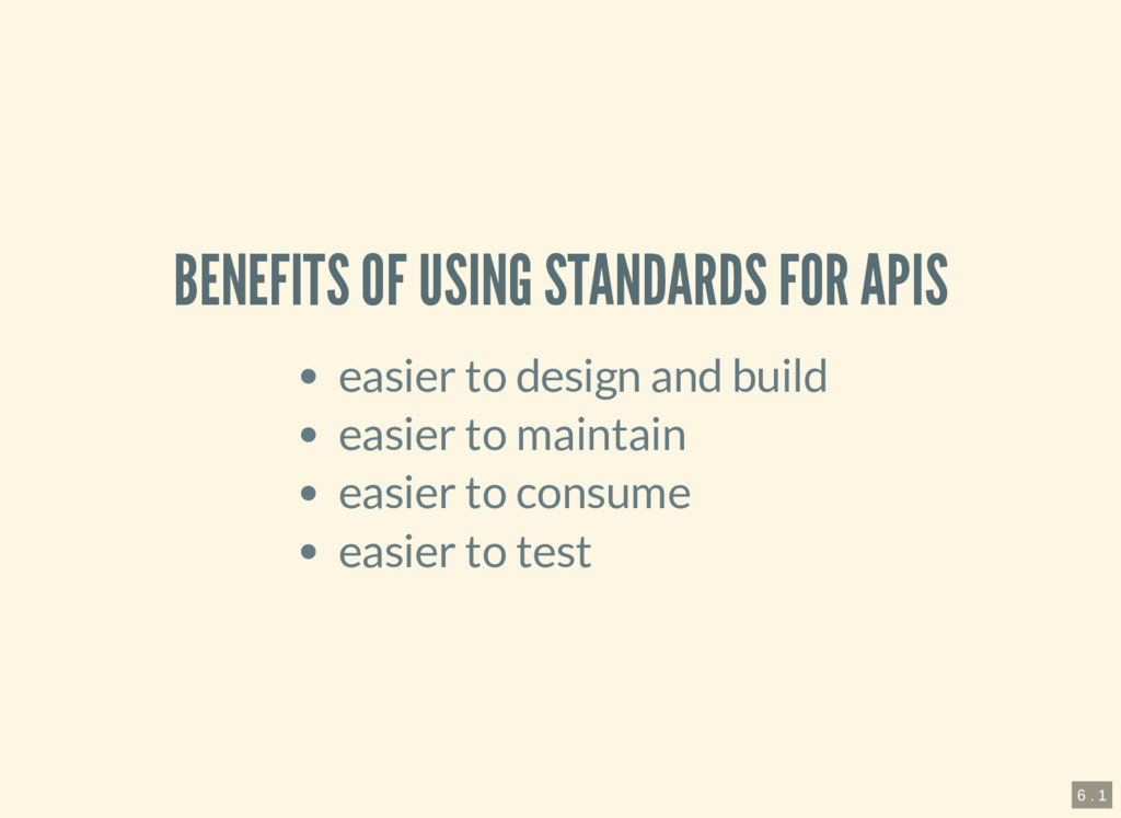 BENEFITS OF USING STANDARDS FOR APIS easier to ...