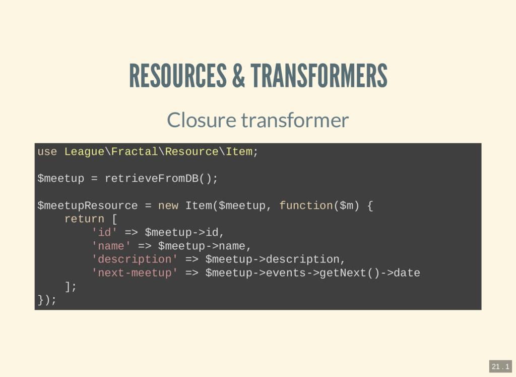 RESOURCES & TRANSFORMERS Closure transformer us...
