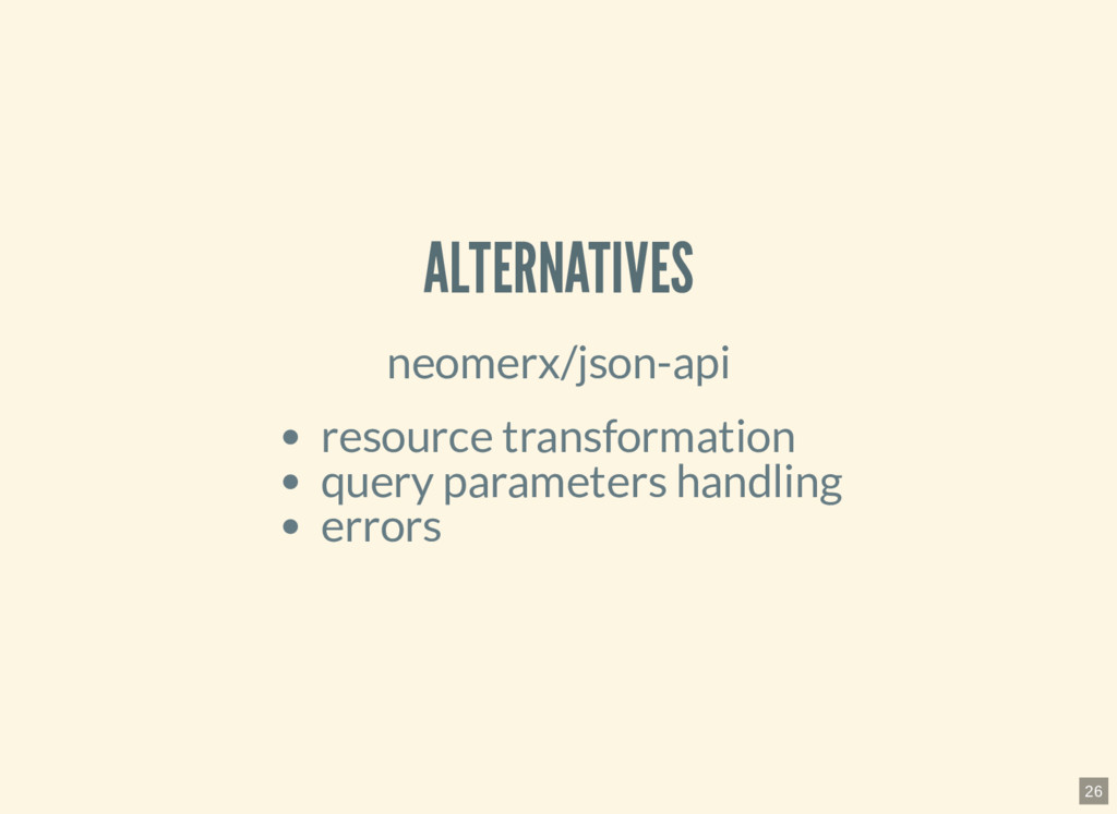 ALTERNATIVES neomerx/json-api resource transfor...