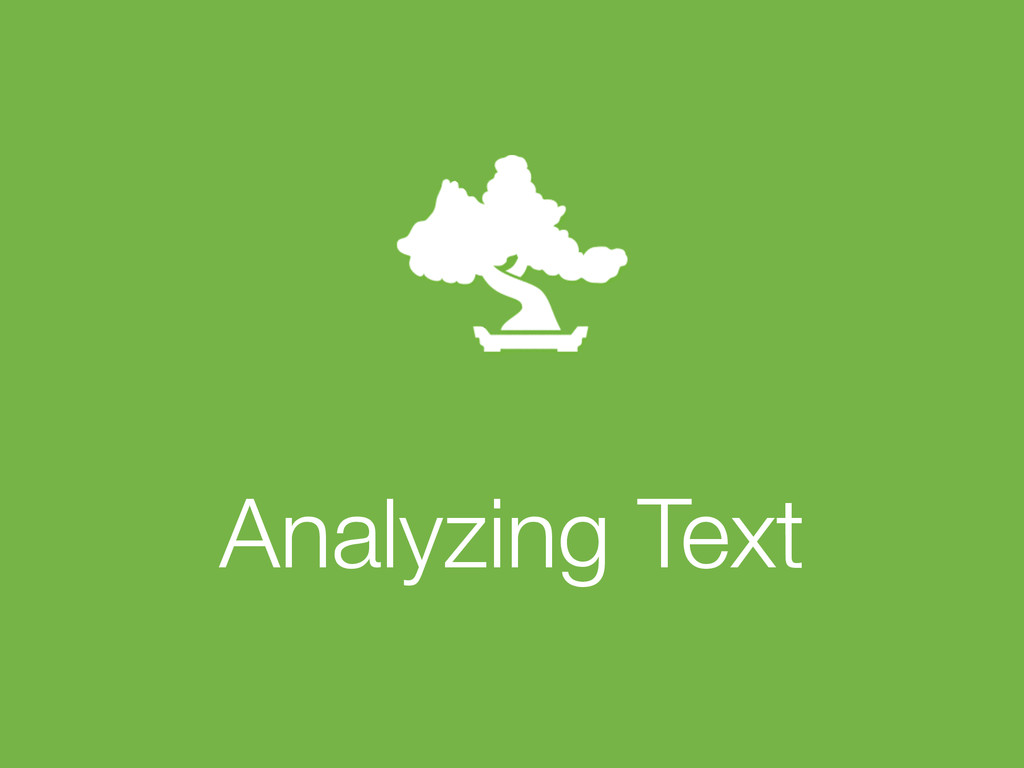 ! Analyzing Text