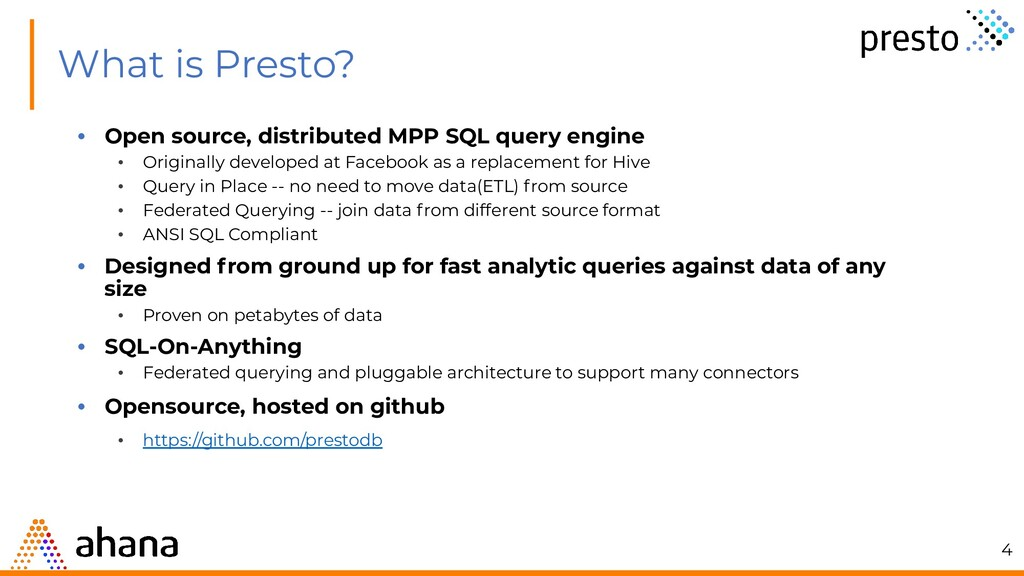 What is Presto? • Open source, distributed MPP ...