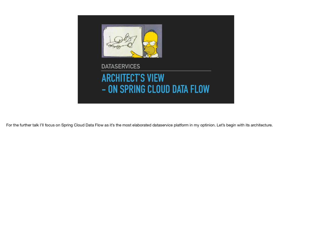 ARCHITECT'S VIEW - ON SPRING CLOUD DATA FLOW DA...