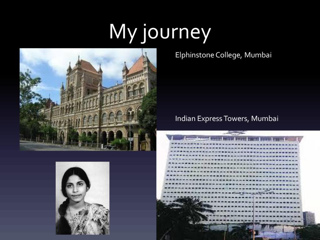 My journey ElphinstoneCollege, Mumbai Indian Ex...