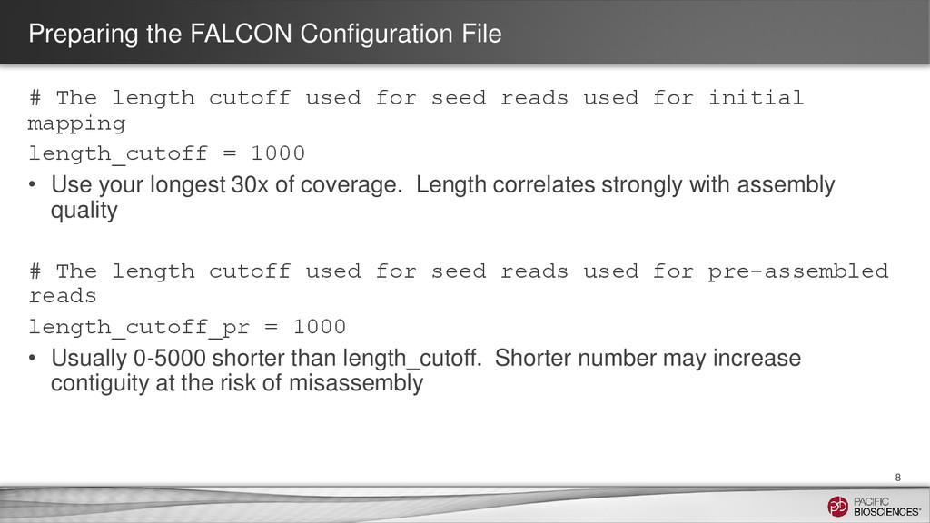 Preparing the FALCON Configuration File # The l...