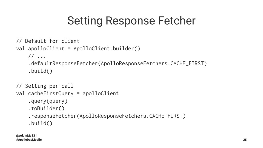 Setting Response Fetcher // Default for client ...