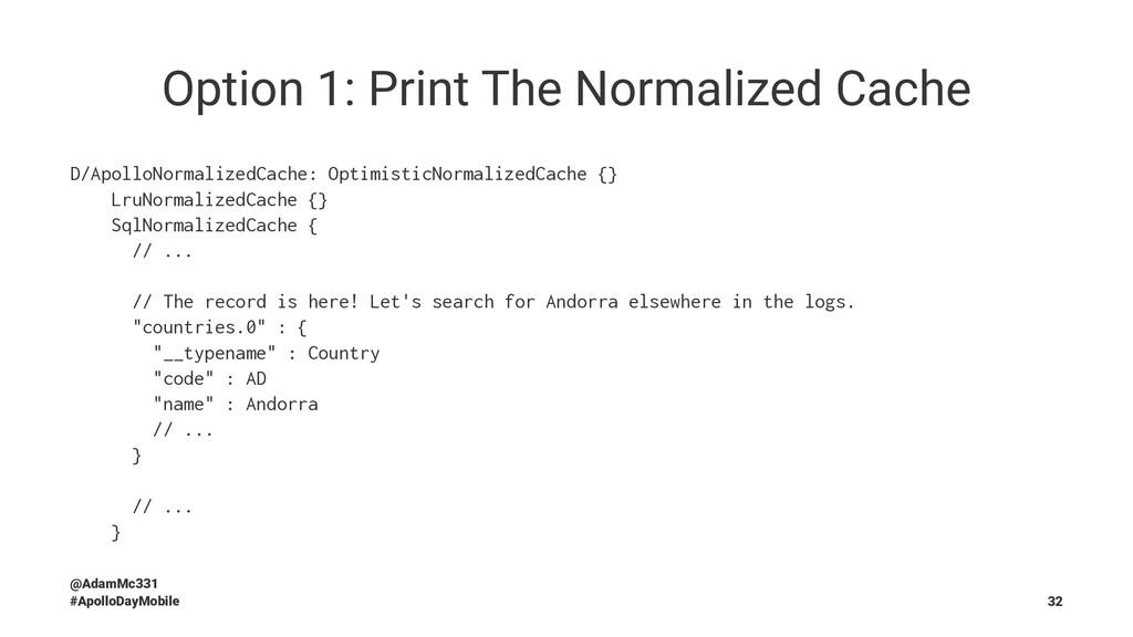 Option 1: Print The Normalized Cache D/ApolloNo...