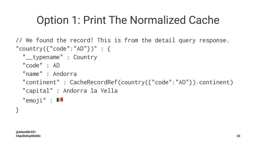 Option 1: Print The Normalized Cache // We foun...