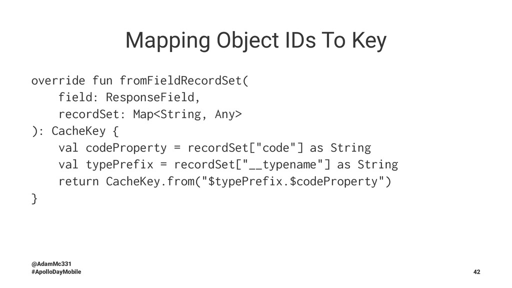 Mapping Object IDs To Key override fun fromFiel...