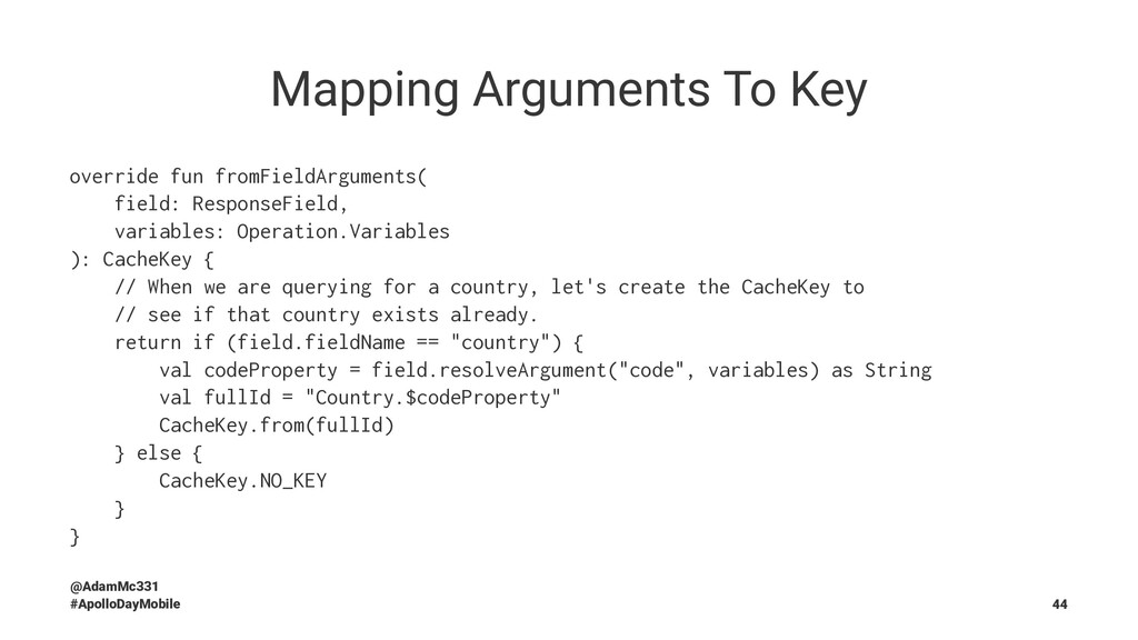 Mapping Arguments To Key override fun fromField...