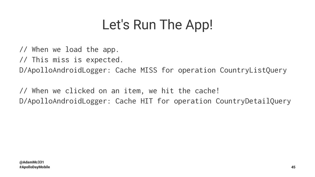 Let's Run The App! // When we load the app. // ...