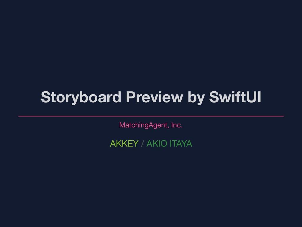 AKKEY / AKIO ITAYA Storyboard Preview by SwiftU...