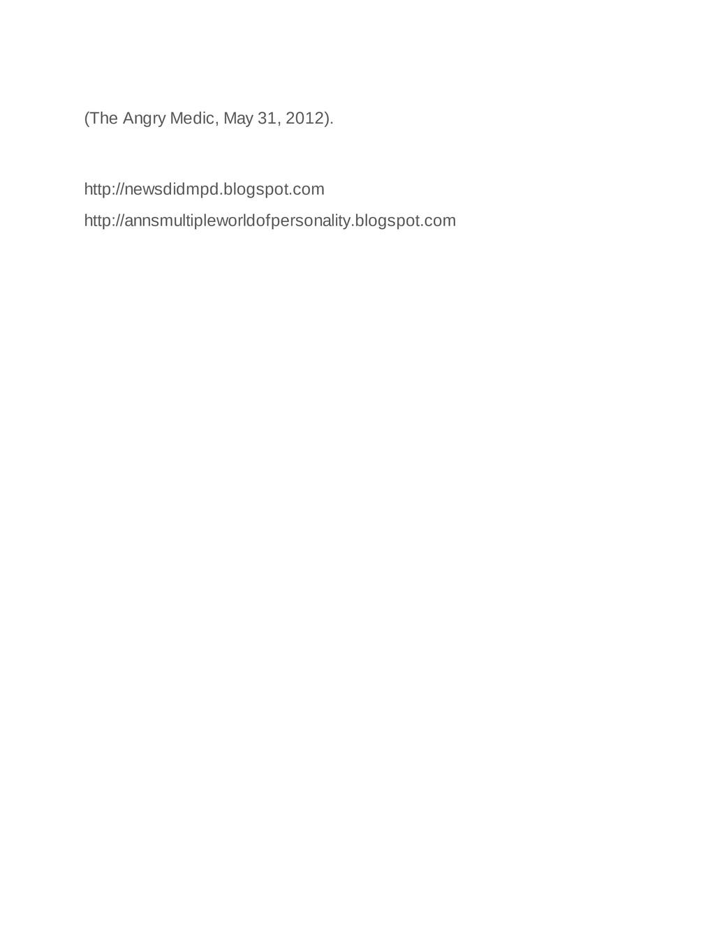 (The Angry Medic, May 31, 2012). http://newsdid...