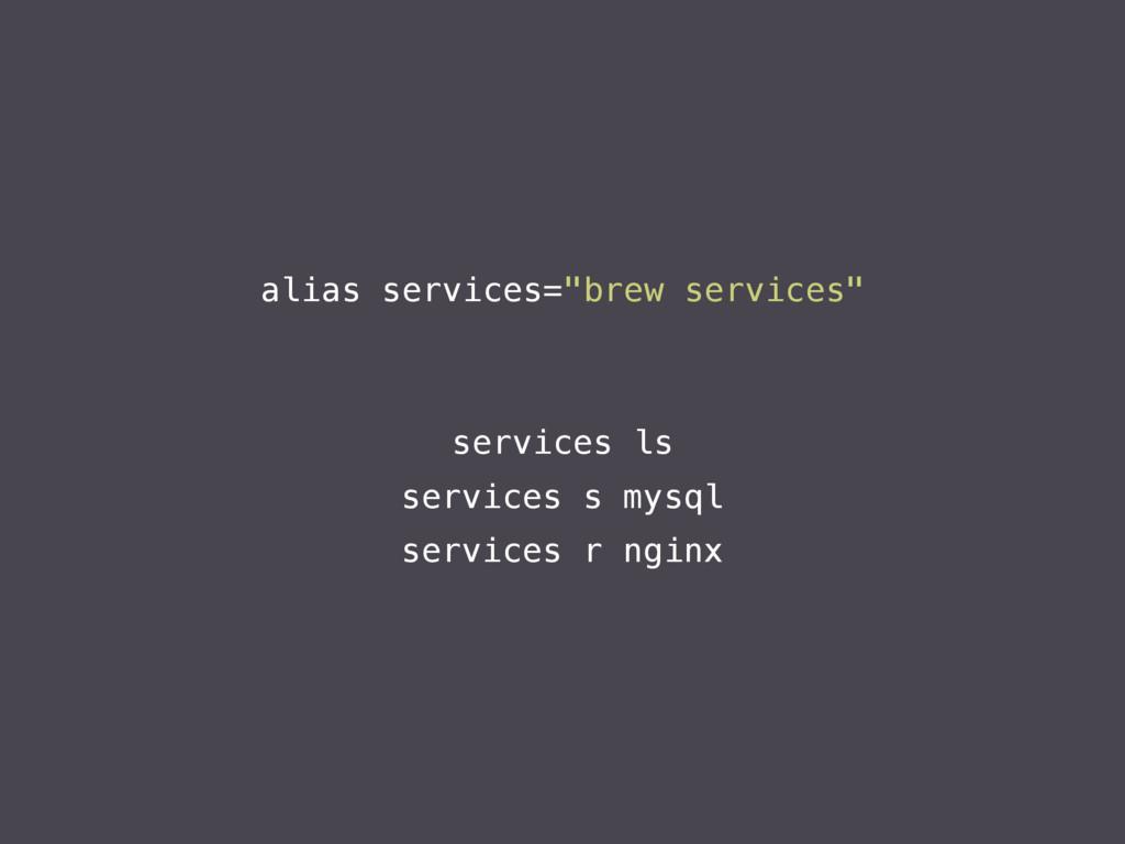 services ls services s mysql services r nginx a...