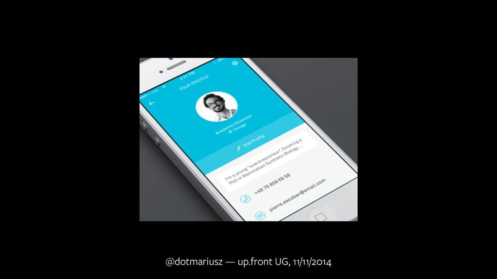 @dotmariusz — up.front UG, 11/11/2014